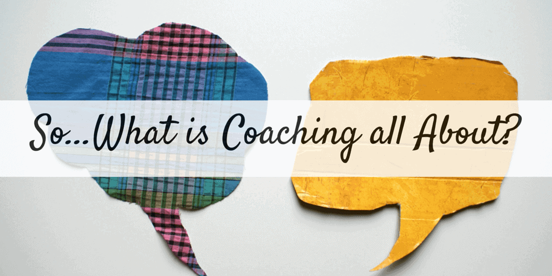 So...What-is-Coaching-all-About_